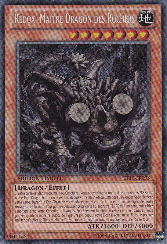 CT10-FR003 Redox, Maître Dragon des Rochers Secret Rare