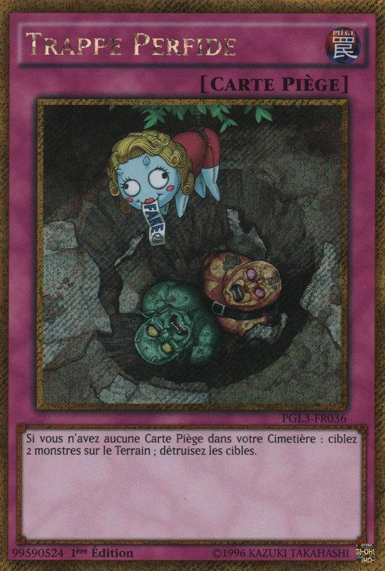 PGL3-FR036 Trappe Perfide Gold Secret Rare