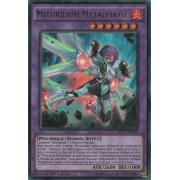 MP17-FR148 Mithrilium Métalphose Ultra Rare