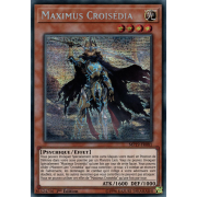 MP19-FR081 Maximus Croisédia Prismatic Secret Rare
