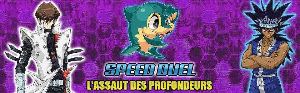 Speed Duel L'Assaut des Profondeurs (SBAD)