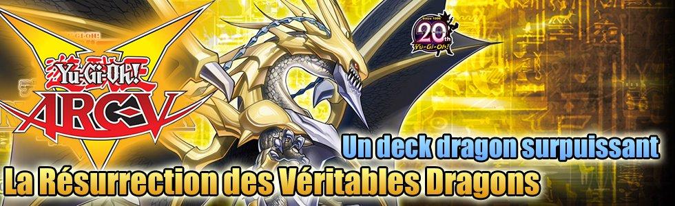 Deck de Structure La Résurrection des Véritables Dragons (SR02)