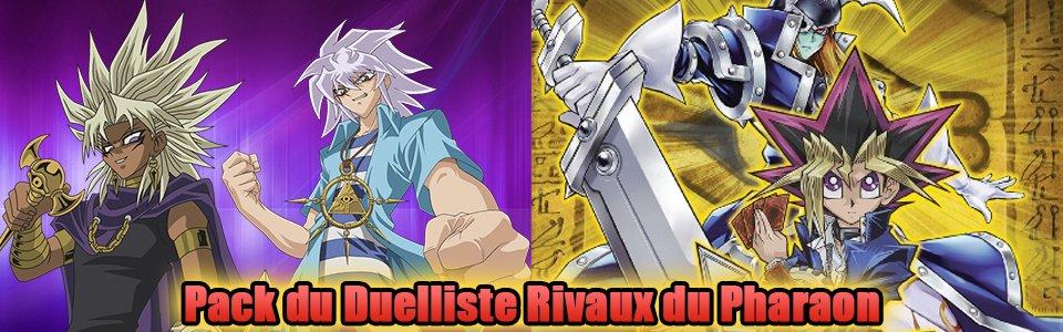 Pack du Duelliste Rivaux du Pharaon (DPRP)