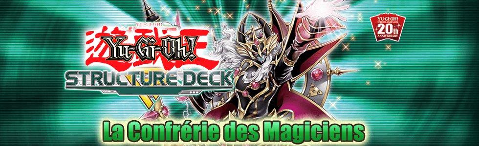 Deck de Structure Confrérie des Magiciens (SR08)