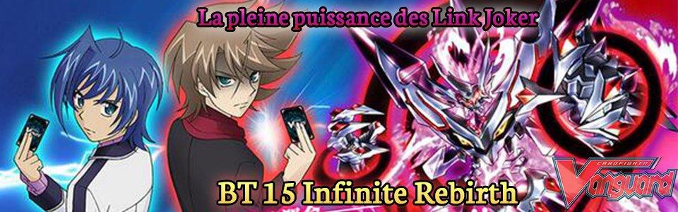 Infinite Rebirth (BT15)